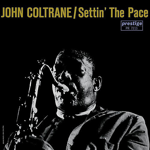 Alliance John Coltrane - Settin the Pace