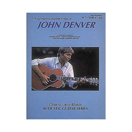 Hal Leonard John Denver Authentic Guitar Style