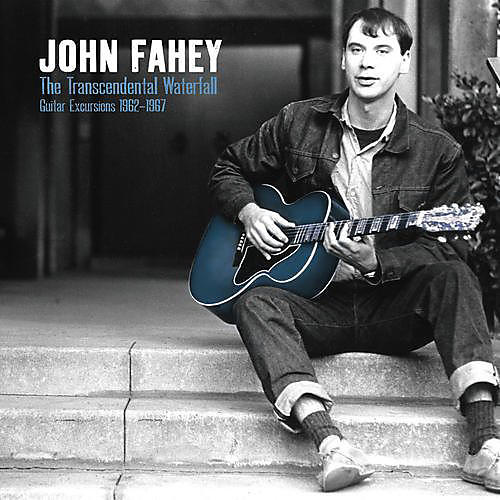 Alliance John Fahey - Transcendental Waterfall - Guitar Excursions 1962
