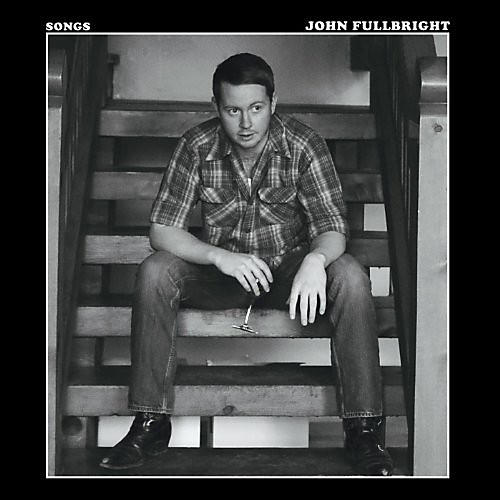 Alliance John Fullbright - Songs