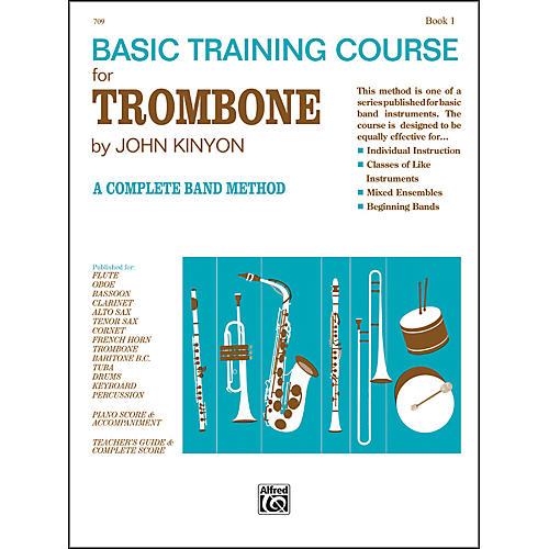 Alfred John Kinyon's Basic Training Course Book 1 Trombone