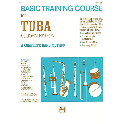 Alfred John Kinyon's Basic Training Course Book 1 Tuba