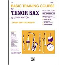 Alfred John Kinyon's Basic Training Course Book 2 Tenor Sax