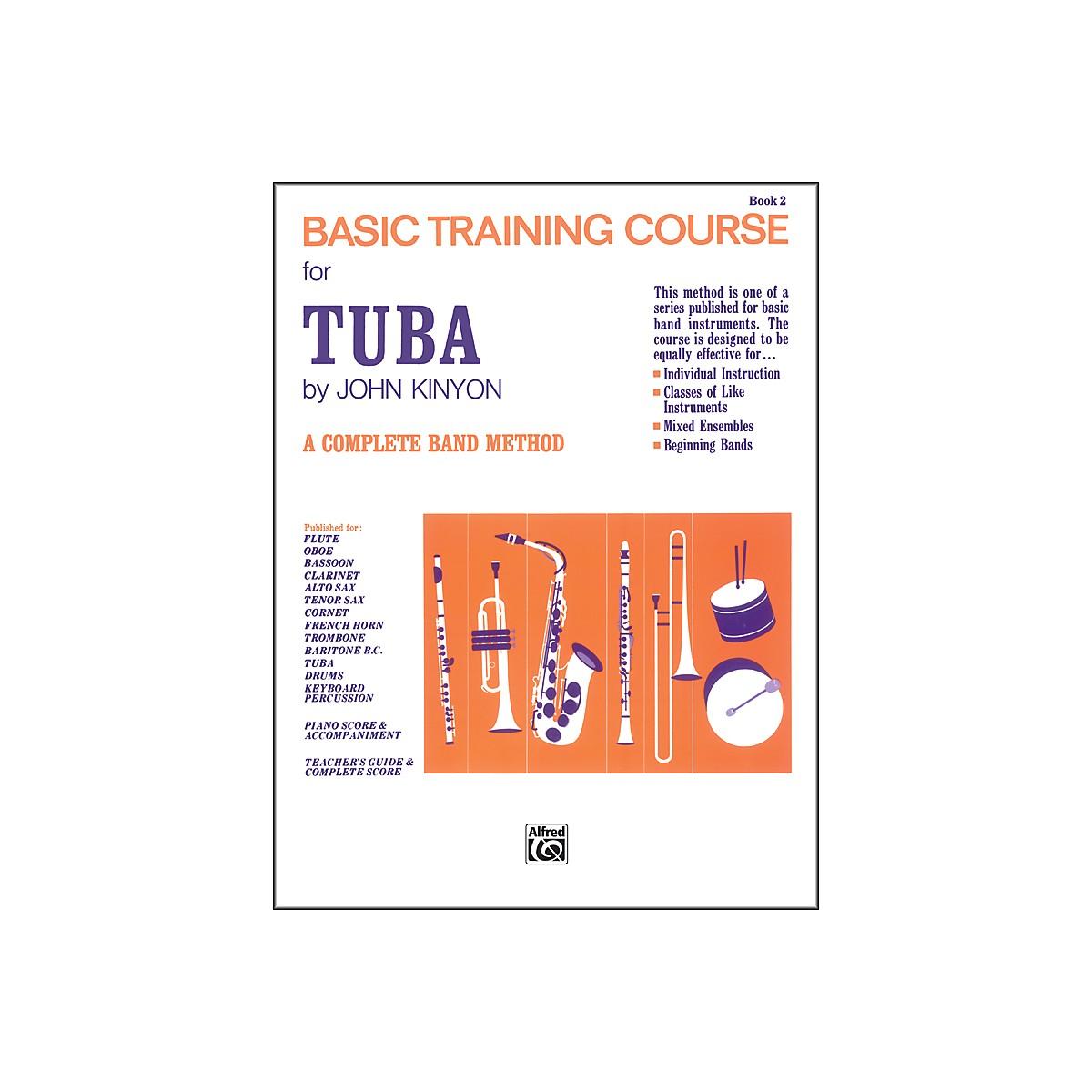 Alfred John Kinyon's Basic Training Course Book 2 Tuba