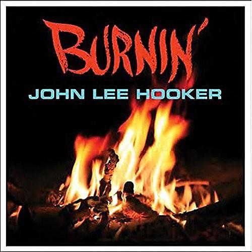 Alliance John Lee Hooker - Burnin