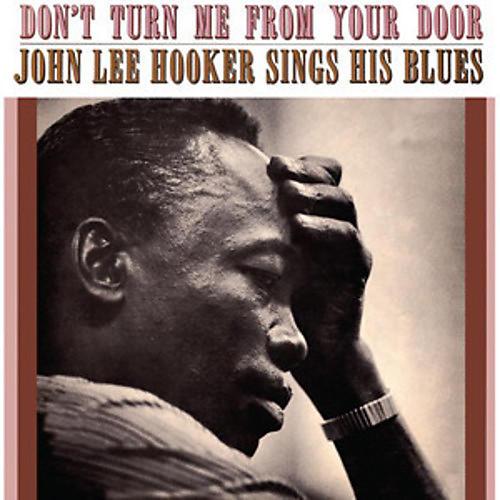 Alliance John Lee Hooker - Don't Turn Me from Your Door