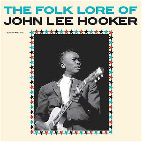 Alliance John Lee Hooker - Folk Lore Of John Lee Hooker