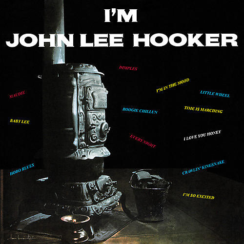 Alliance John Lee Hooker - I'm John Lee Hooker