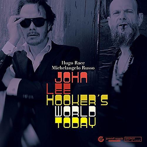 Alliance John Lee Hooker's World Today