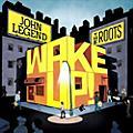 Alliance John Legend - Wake Up! thumbnail