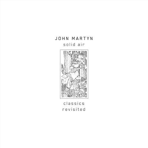 Alliance John Martyn - Solid Air Classics Revisited