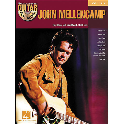 Hal Leonard John Mellencamp - Guitar Play-Along Volume 111 (Book/CD)