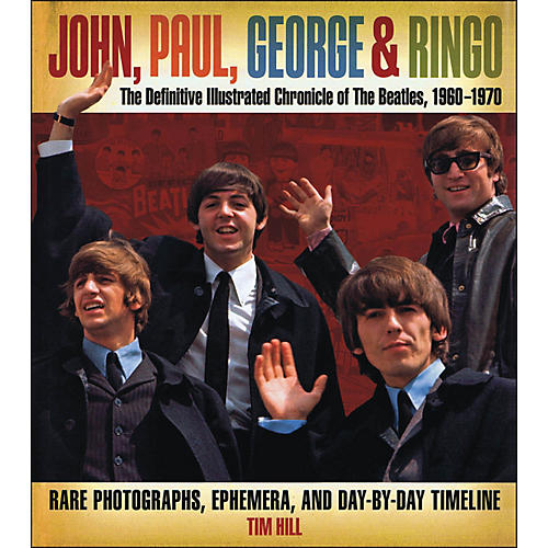 Music Sales John Paul George & Ringo - The Definitive Illustrated Chronicle Of The Beatles