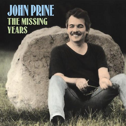 Alliance John Prine - The Missing Years