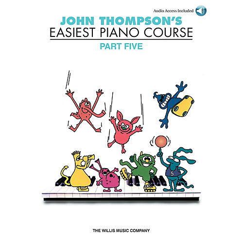 Willis Music John Thompson's Easiest Piano Course - Part 5 - Book/CD Pack Willis Series Written by John Thompson