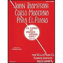 Willis Music John Thompson's Modern Course for Piano Book 1 (Spanish Edition) Curso Moderno