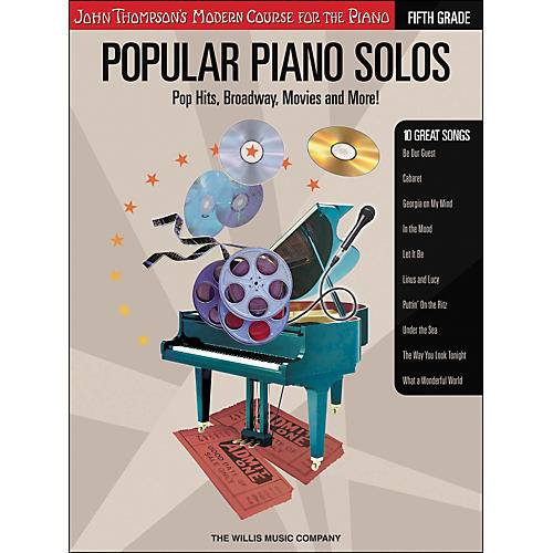 Willis Music John Thompson's Modern Course for The Piano - Popular Piano Solos Fifth Grade Book