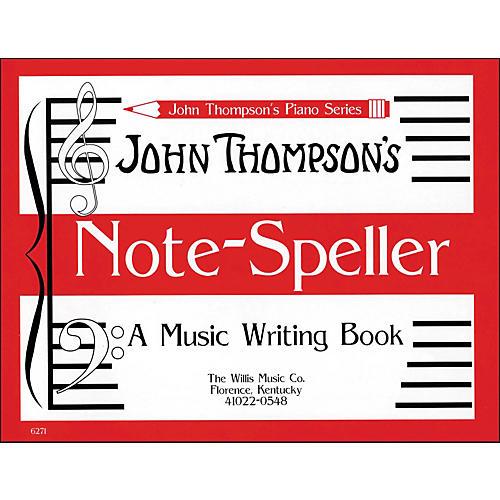 Willis Music John Thompson's Note Speller A Music Writing Book