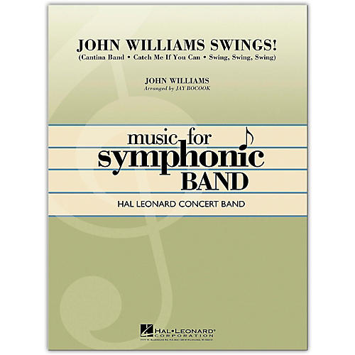 Hal Leonard John Williams Swings! Concert Band Level 4