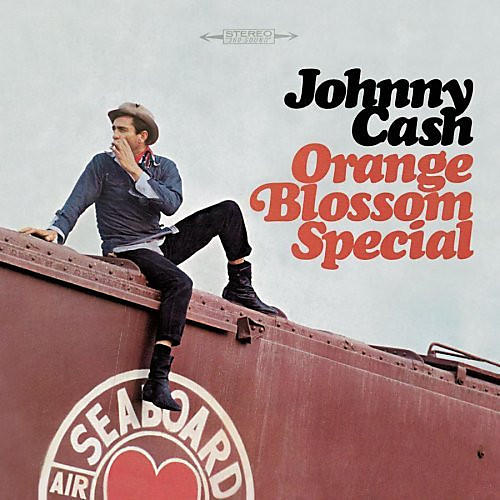 Alliance Johnny Cash - Cash, Johnny : Orange Blossom Special