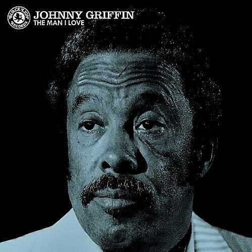 Alliance Johnny Griffin - The Man I Love