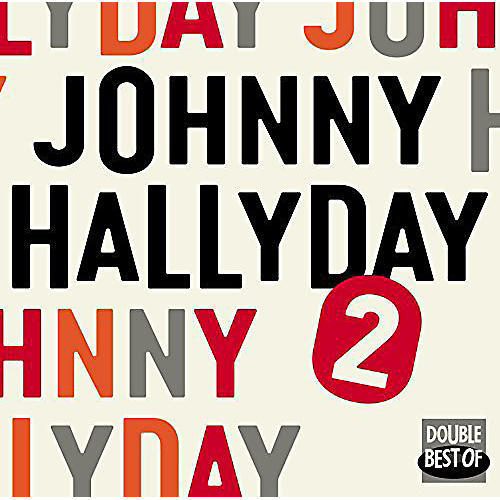 Alliance Johnny Hallyday - Double Best of Vol.2