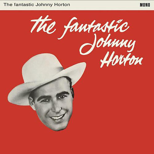 Alliance Johnny Horton - Fantastic Johnny Horton