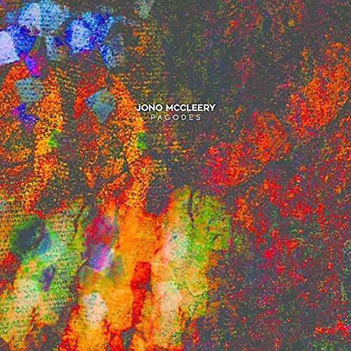Alliance Jono McCleery - If Music Presents: Pagodes