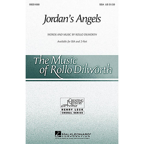 Hal Leonard Jordan's Angels (SSA) SSA composed by Rollo Dilworth