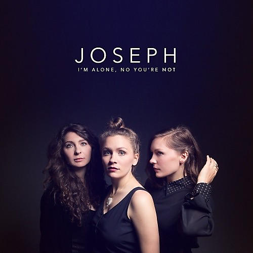 Alliance Joseph - I'm Alone, No You're Not