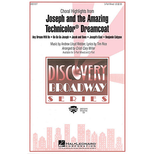 Hal Leonard Joseph and the Amazing Technicolor Dreamcoat (Choral Highlights) ShowTrax CD by Cristi Cary Miller