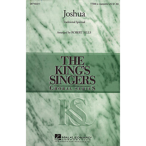 Hal Leonard Joshua TTBB A Cappella by The King's Singers arranged by Robert Sells