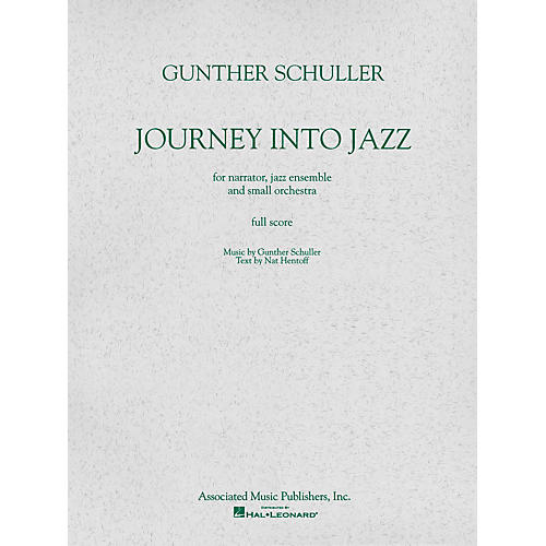 Associated Journey Into Jazz (Full Score) Study Score Series Composed by Gunther Schuller