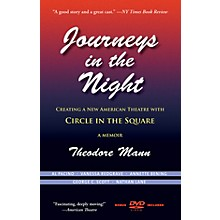 Applause Books Journeys in the Night Applause Books Series Softcover with DVD Written by Theodore Mann