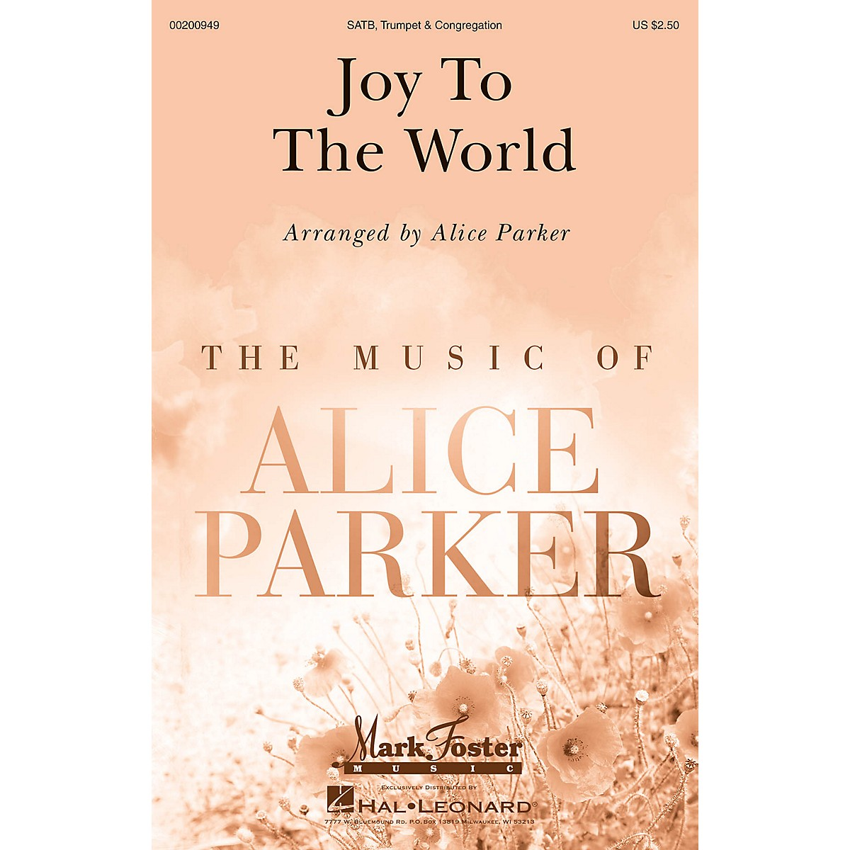 Mark Foster Joy to the World (Mark Foster) SATB arranged by Alice Parker