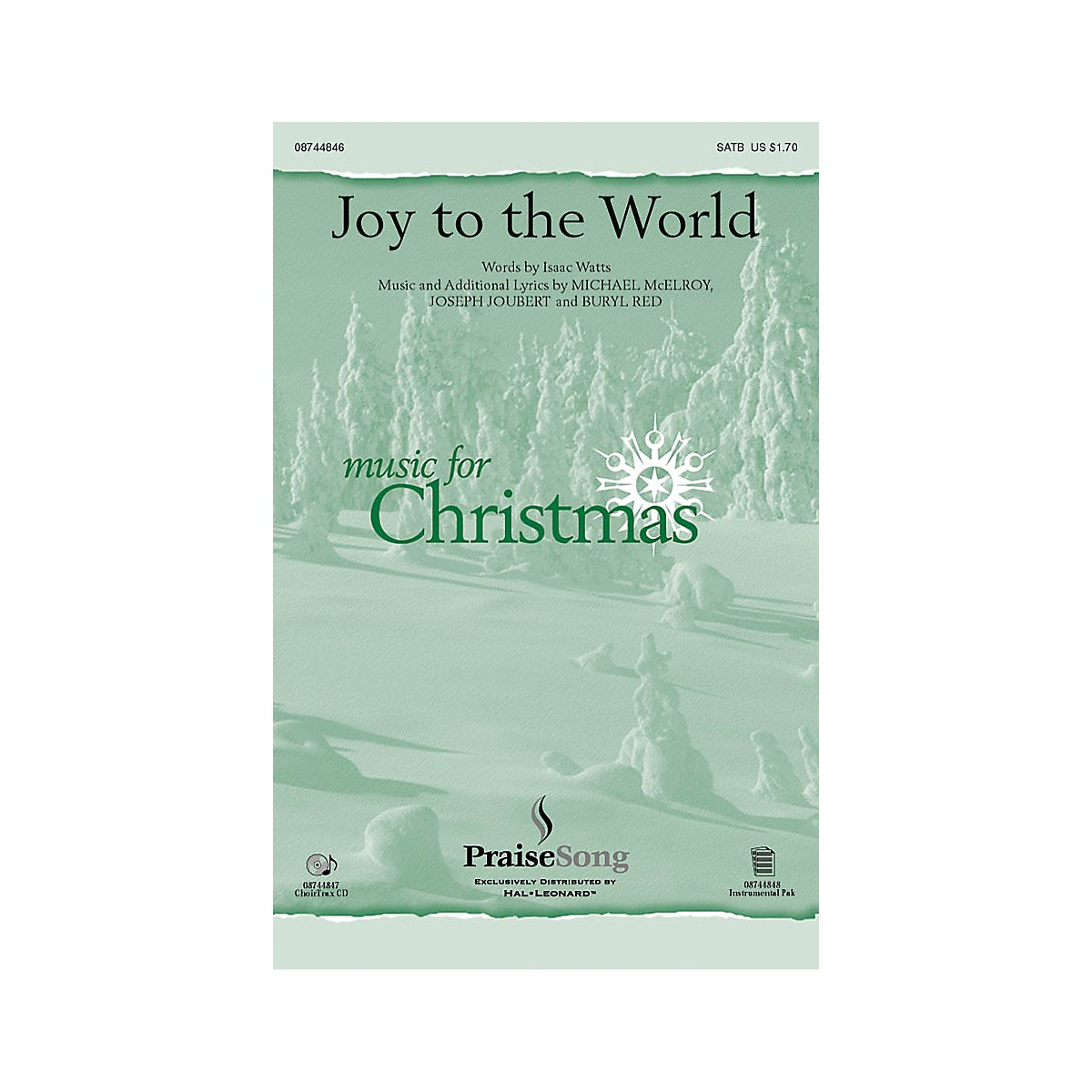 PraiseSong Joy to the World SATB composed by Buryl Red
