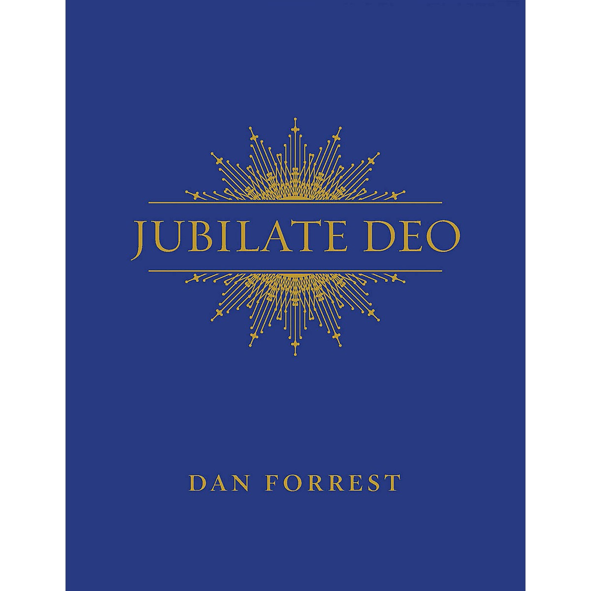 Hinshaw Music Jubilate Deo SATB composed by Dan Forrest