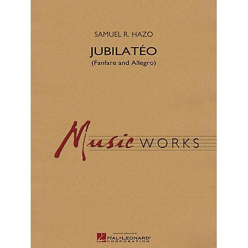 Hal Leonard Jubilatéo (Fanfare and Allegro) Concert Band Level 5 Composed by Samuel R. Hazo