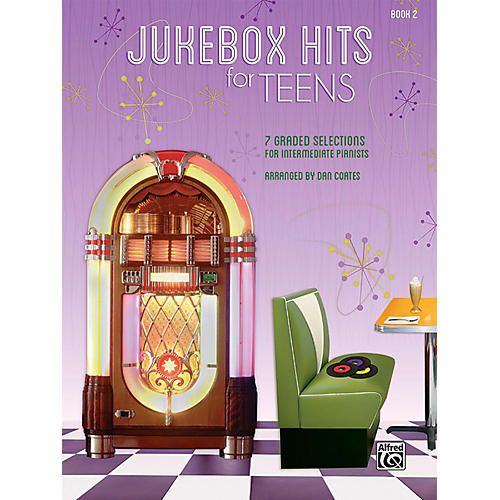 Alfred Jukebox Hits for Teens Book 2 Intermediate Songbook