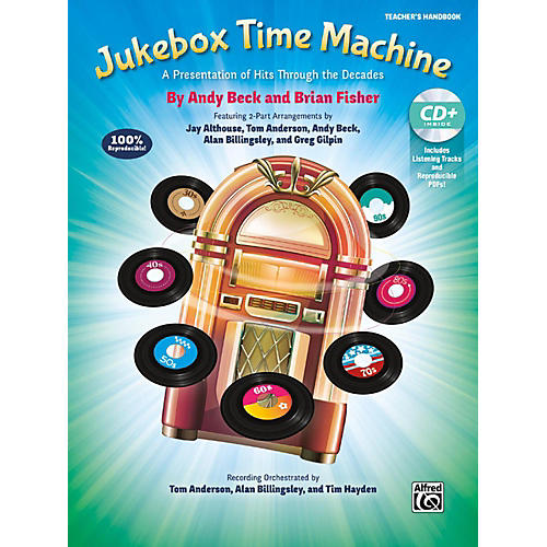 Alfred Jukebox Time Machine CD Kit Book & Enhanced CD Grades 4 & up