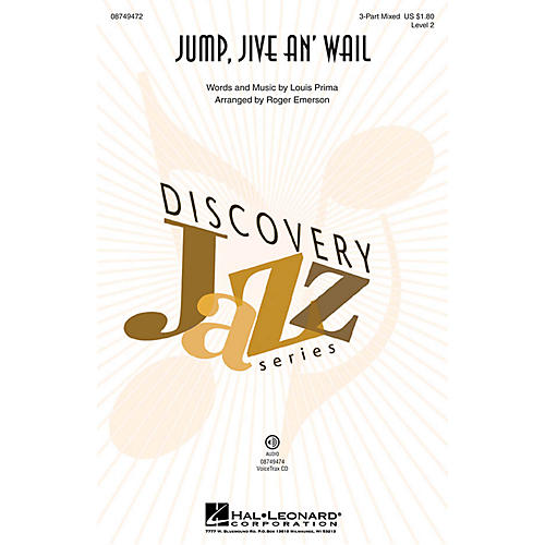 Hal Leonard Jump, Jive an' Wail (Discovery Level 2) VoiceTrax CD by Louis Prima Arranged by Roger Emerson