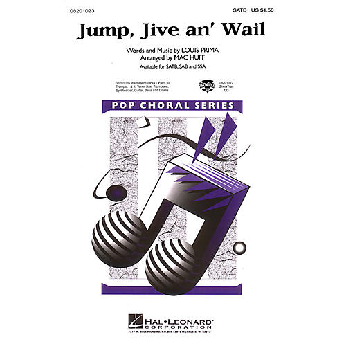 Hal Leonard Jump, Jive an' Wail SSA by The Brian Setzer Orchestra Arranged by Mac Huff