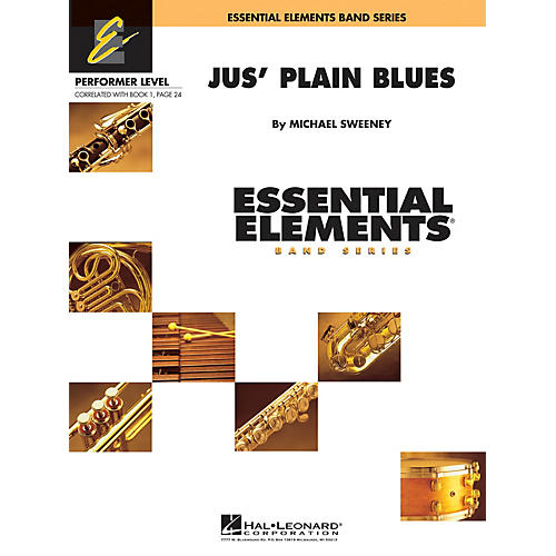 Hal Leonard Jus' Plain Blues Concert Band Level .5 to 1 Composed by Michael Sweeney