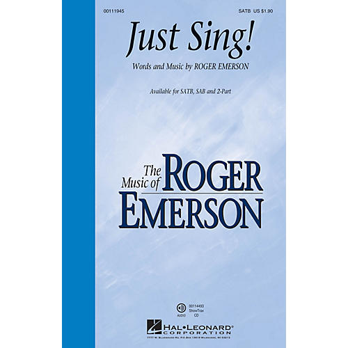 Hal Leonard Just Sing! SATB composed by Roger Emerson