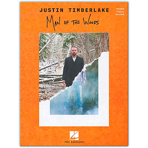Hal Leonard Justin Timberlake - Man of the Woods - Piano/Vocal/Guitar Songbook