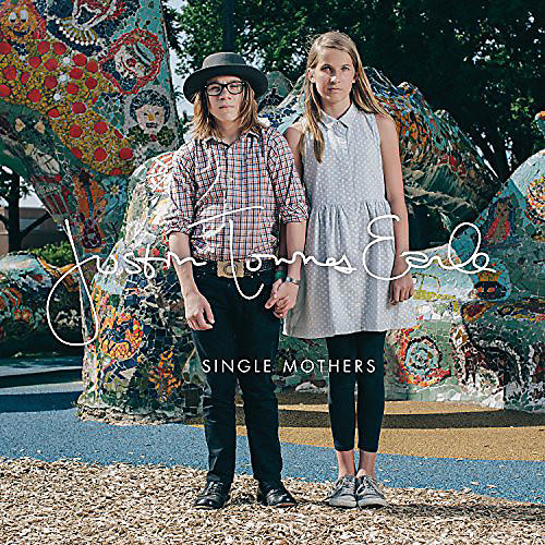 Alliance Justin Townes Earle - Single Mothers