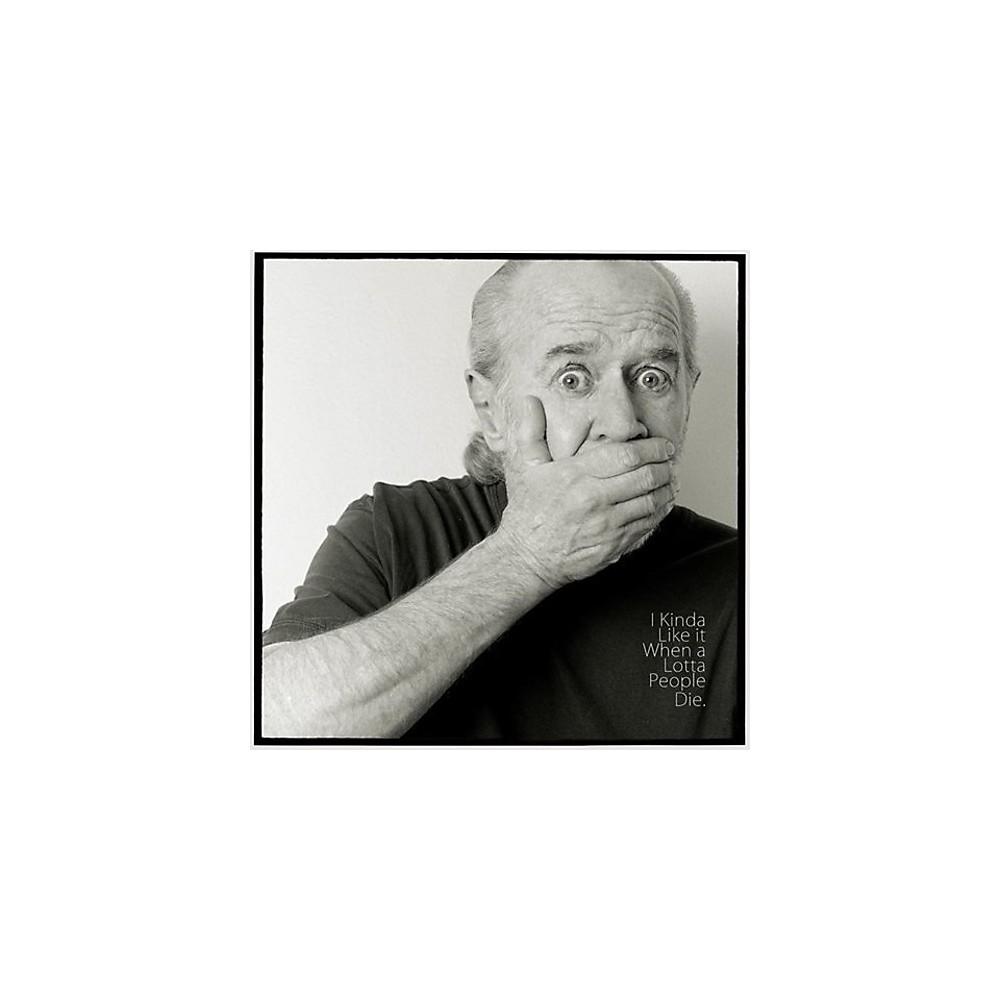 Alliance George Carlin - I Kinda Like It When A Lotta People Die 1500000163070