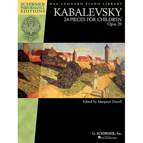G. Schirmer Kabalevsky - 24 Pieces for Children, Opus 39 Schirmer Performance Editions by Kabalevsky Edited by Otwell