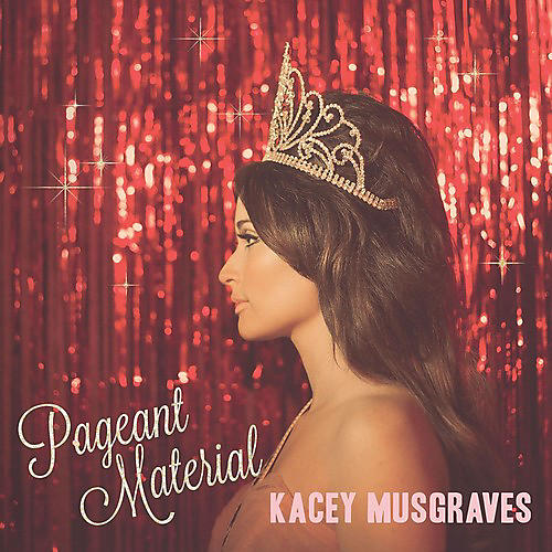Alliance Kacey Musgraves - Pageant Material