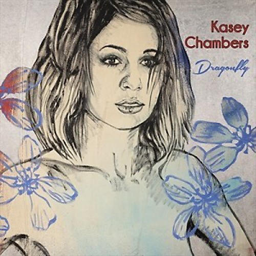 Alliance Kasey Chambers - Dragonfly